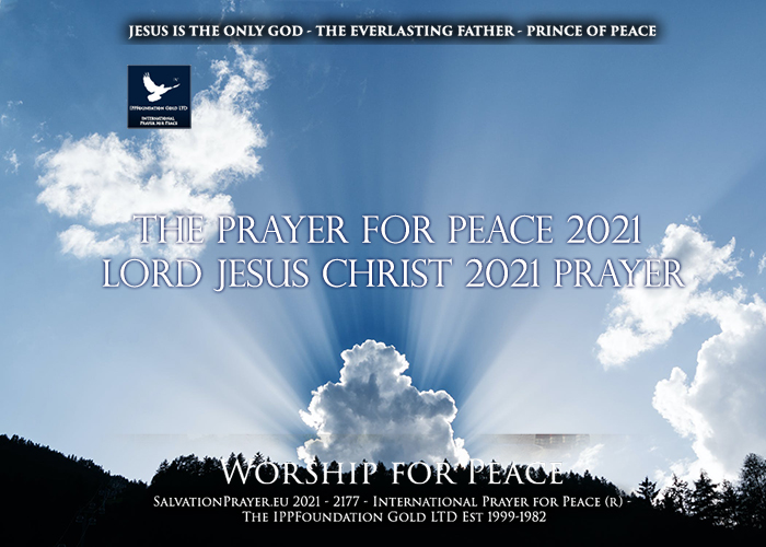 20 Inspirational Bible Verses of Peace - The Prayer for Peace 2021 - Lord Jesus Christ 2021 Prayer