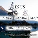 Elshaddai. Elohim. Adonai. Rahu Vürst. Jeesus Naatsaretlane. Palve