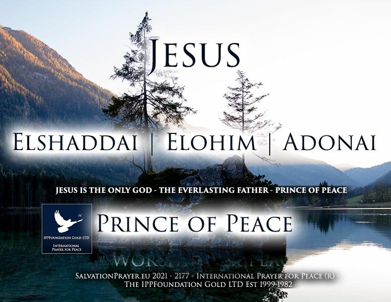 Elshaddai Adonai Prince of Peace Jesus Christ