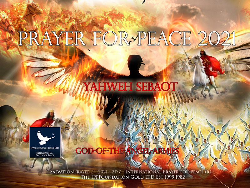 Prayer For Peace 2021 Yahweh Sebaot God Angel Hosts Armies