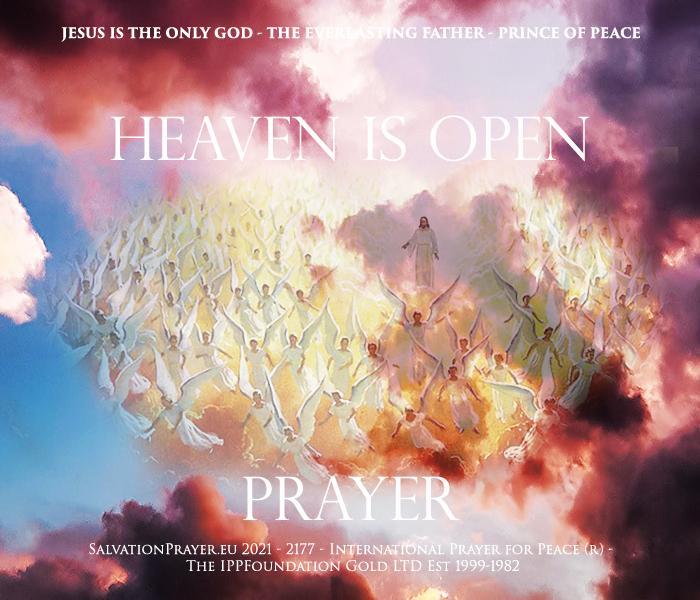 Taevas on avatud – Taevas on avatud meie palvete vastuseks – Täida meid oma Väega Kristuses